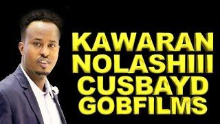 mohamed ciro kawaran nolashi cusbayd jawabti nolasha cusub so dhawee 2016
