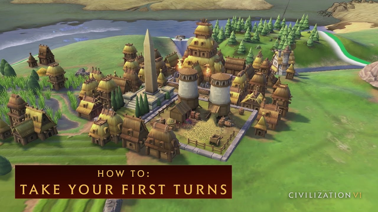 CIVILIZATION VI - How To Take Your First Turns - YouTube