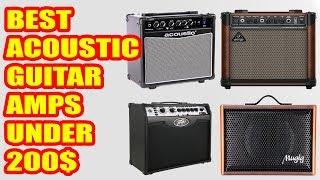 Best Acoustic Guitar Amps under $200 (2018)