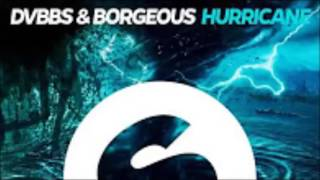 Dvbbs Borgeous Hurricane Original Mix.mp3