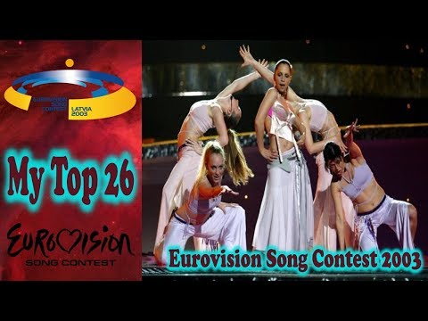 Eurovision Song Contest 2003 - My Top 26