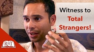How to Witness to Total Strangers (You can do this!)