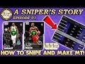 HOW TO SNIPE AND MAKE MT IN THE AUCTION HOUSE! NBA 2K19 A Sniper's Story #1