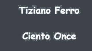 Tiziano Ferro - Ciento Once thumbnail
