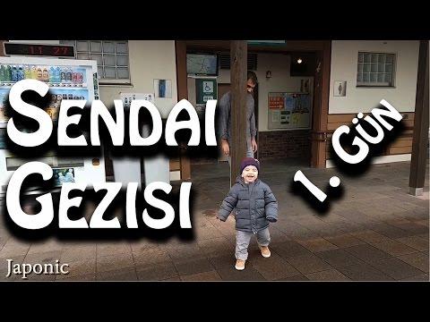 Sendai Gezisi 1. Gün | Japonya | Japonic