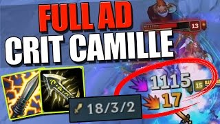 FULL AD CRIT CAMILLE!! | Disgusting Damage - League of Legends
