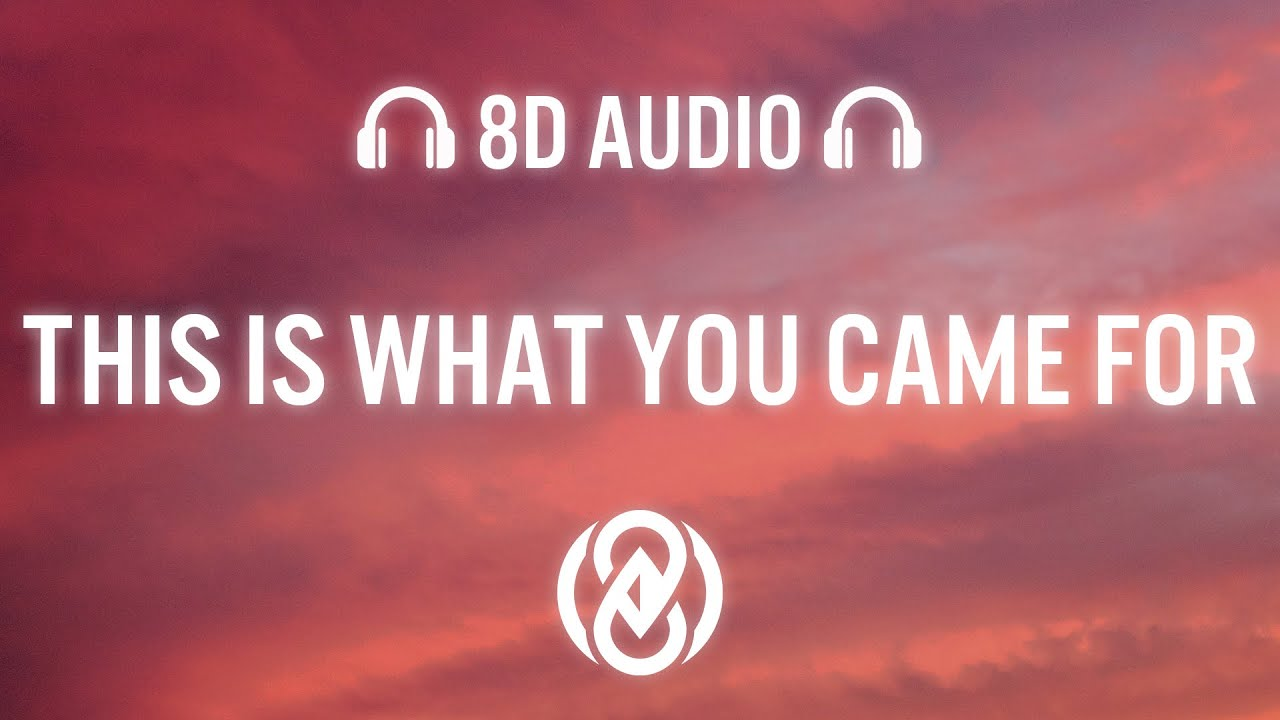 Dame Dame - This Is What You Came For (8D Audio) 🎧