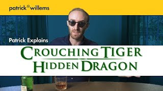 Patrick Explains CROUCHING TIGER, HIDDEN DRAGON (And Why It's Great)
