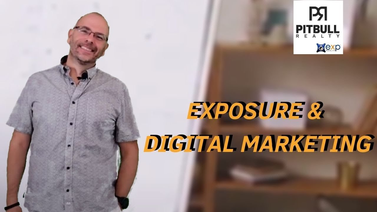 Exposure and Digital Marketing