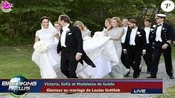 Victoria, Sofia et Madeleine de Suède   Glamour au mariage de Louise Gottlieb