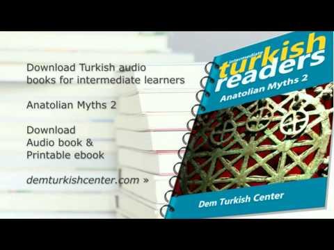 Turkish Language Audio Books: Anatolian Myths 1 (Intermediate)