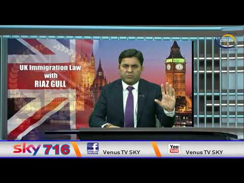 UK Immigration Law with Riaz Gull 10-02-2020