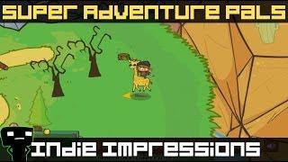 Indie Impressions - Super Adventure Pals