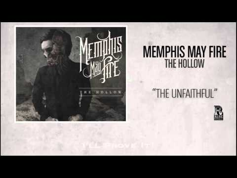 "Memphis May Fire ""The Unfaithful"" WITH LYRICS"