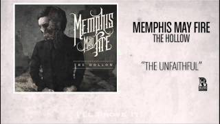 Watch Memphis May Fire The Unfaithful video