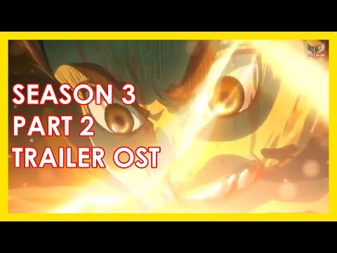 Attack On Titan Season 3 Part 2 Trailer OST ONLY!!