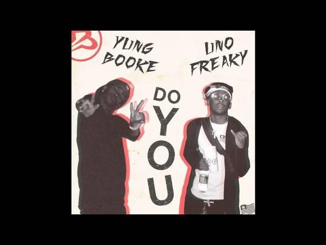 Yung Booke & Uno Freaky - Do You (Prod. By Brodinski)