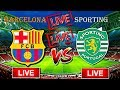 Barcelona Vs Sporting [HD Live Stream]