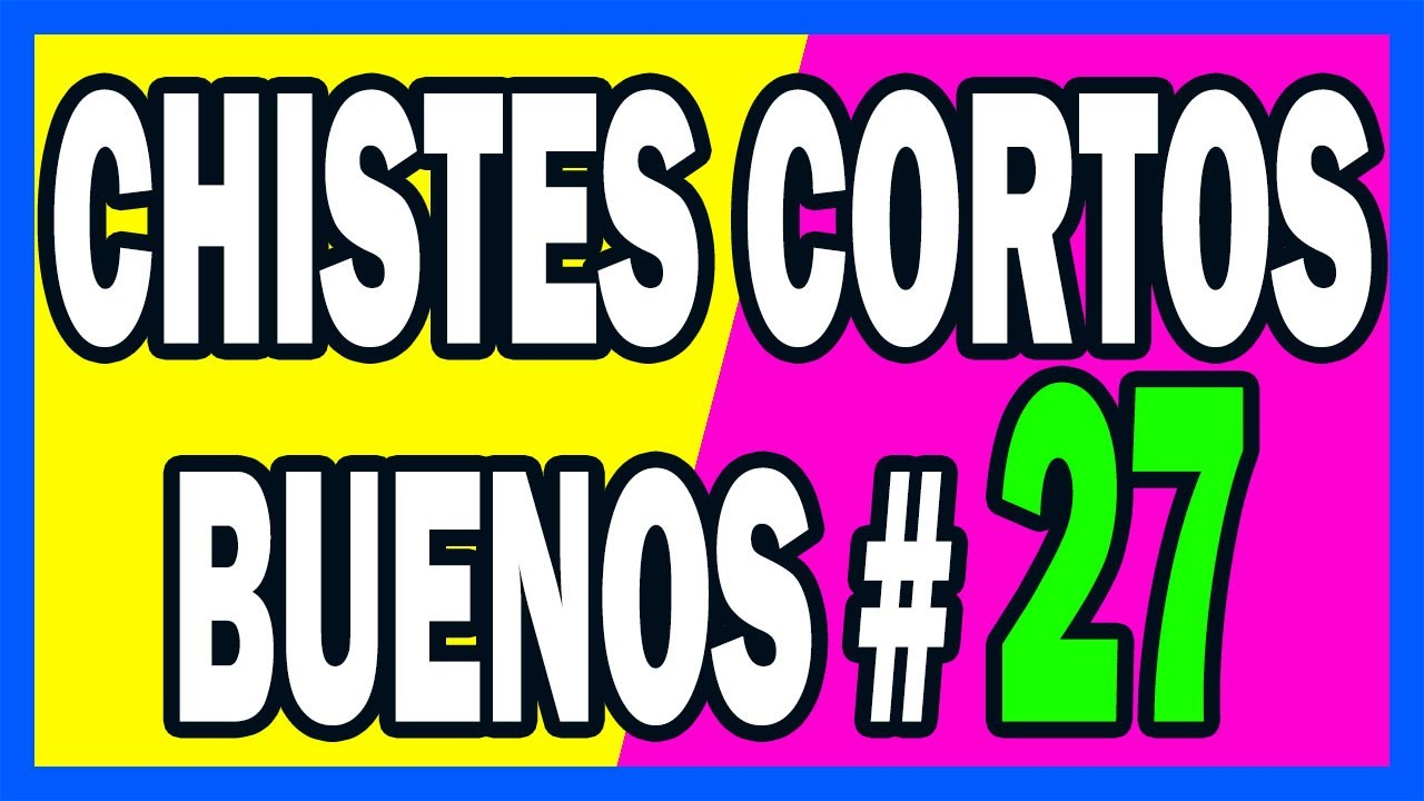 🤣 CHISTES CORTOS BUENOS # 27 🤣
