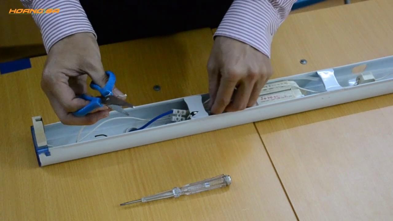 Tập 4 - Hướng dẫn thay thế đèn tuýp huỳnh quang bằng đèn tuýp led dễ dàng nhất