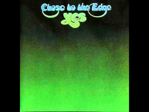 Yes - Close to the Edge [Full Song] - YouTube