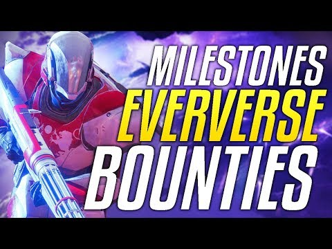 Destiny 2 This Week At Bungie August 9th - Milestones, Eververse BOUNTIES