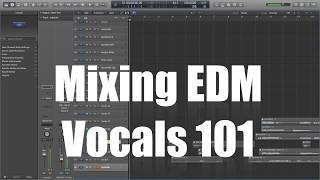Mixing EDM and Hip Hop Vocals in Logic Pro X