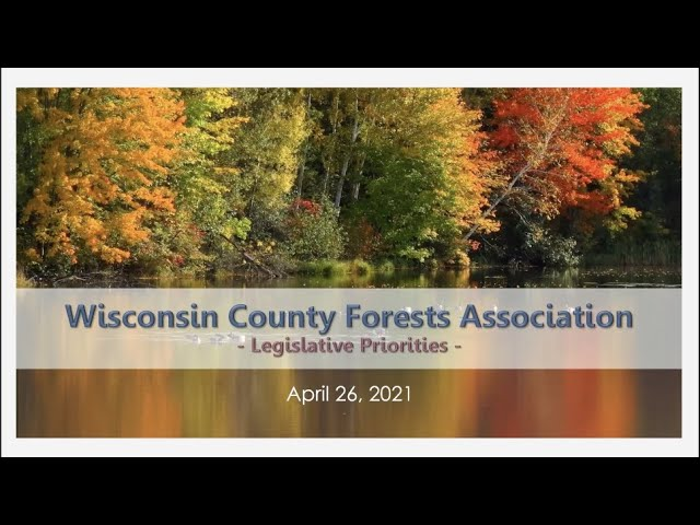 Wisconsin County Forests: Legislative and Budget Update