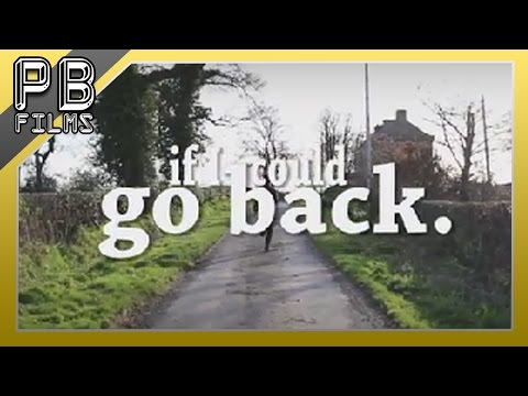 If I Could Go Back | A Short Film by Harry Gibson (2016)