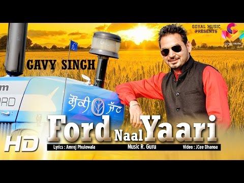 New Punjabi Song 2015 || Gavy Singh - Ford Naal Yaari || Latest Punjabi Song 2015