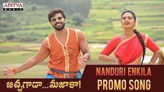 Nanduri Enkila Promo Song   Bichagada Majaka Songs   Arjun Reddy, Neha Deshpandey