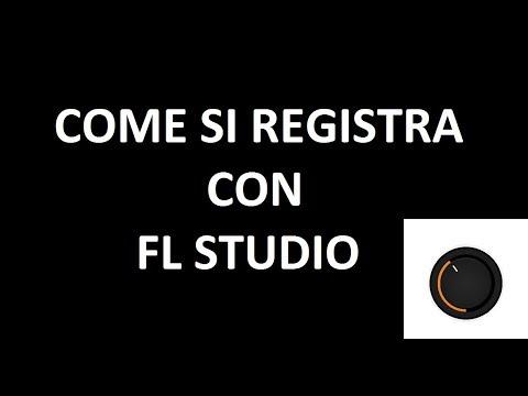 Come REGISTRARE con FL STUDIO