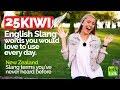 25 KIWI English Slang words | Speak English like a Native Speaker | English Vocabulary Lesson