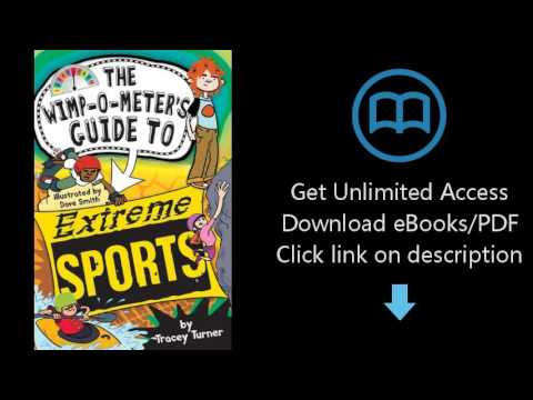 Download The Wimp-O-Meters Guide to Extreme Sports (The Wimp-O-Meter Guides) [P.D.F]