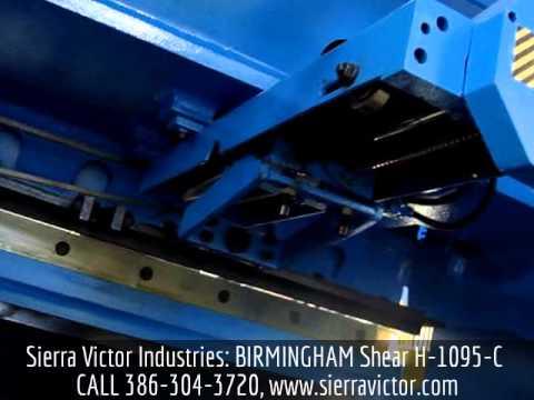 Sierra Victor Industries: BIRMINGHAM Shear H-1095-C (Feed Move)