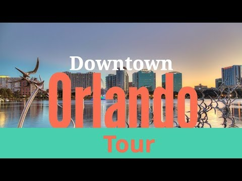 Downtown Orlando  Florida Tour (2018)