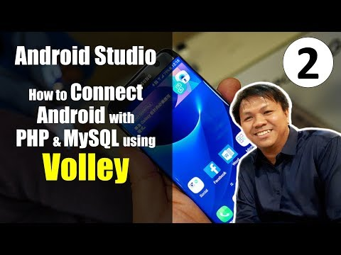 Android Volley Tutorial (Android PHP MySQL) - How to Read/Send to Server (Part 2)