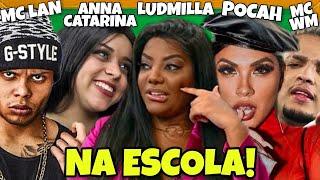 Baixar MC LAN, LUDMILLA, ANNA CATARINA, MC WM, POCAH E MC PONESA NA ESCOLA!
