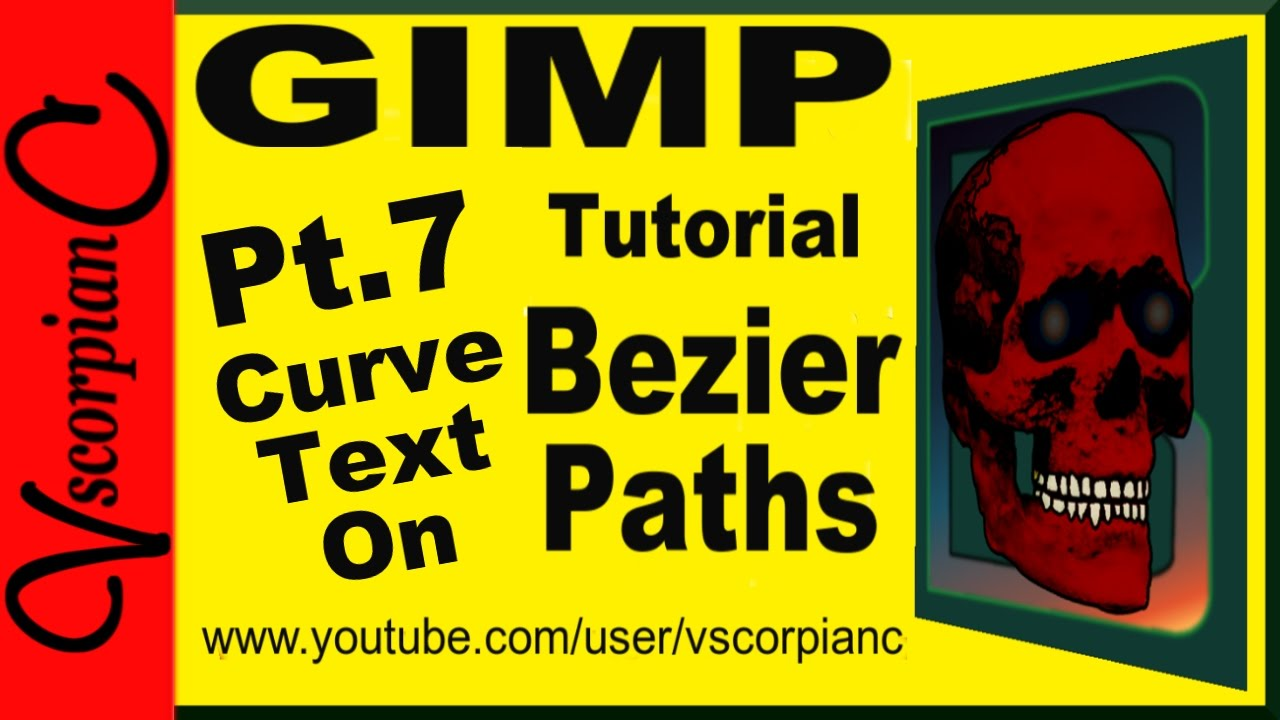 GIMP Tutorial - Path Tool (pt 7) How to Make Curved Text Along a Bezier  Path by VscorpianC