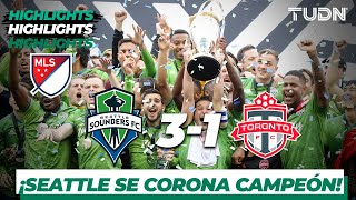 Highlights | Seattle Sounders 3 - 1 Toronto FC | MLS - Final | TUDN