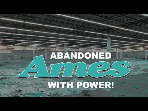 ABANDONED AMES DEPARTMENT STORE WITH POWER!