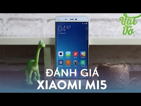 Vật Vờ| Đánh giá chi tiết Xiaomi Mi5: siêu phẩm giá hợp lí rất đáng mua