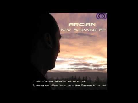 Arcian feat. Bess Valentine - New Beginning (Vocal mix)