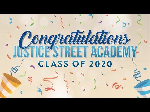 Justice Street Academy Charter 2020 Virtual Culmination