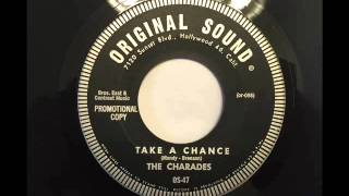 CHARADES - TAKE A CHANCE - ORIGINAL SOUND 47, 45 RPM!