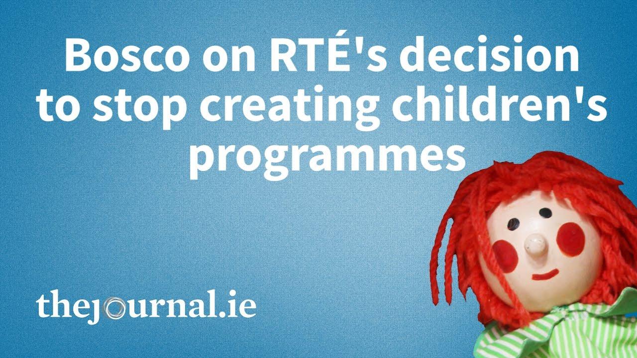Download Bosco: 'RTÉ axing children's programmes made me sad'