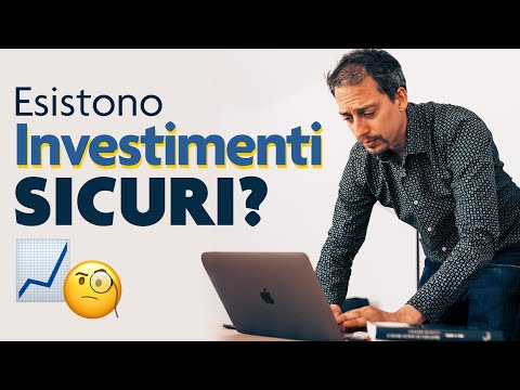 Investimenti sicuri: esistono e soprattutto sono redditizi? Le nostre risposte