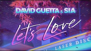 Download David Guetta & Sia - Let's Love (Lyric video)