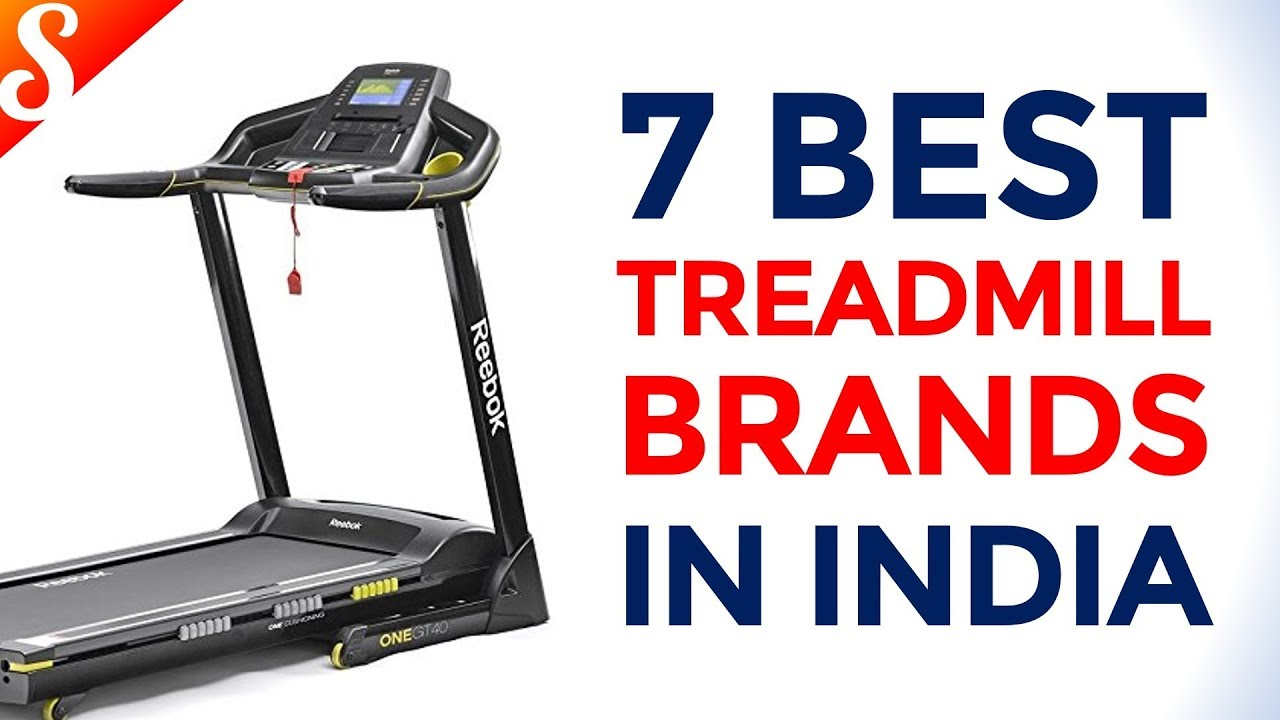7 Best Selling Treadmill Brands in India with Price