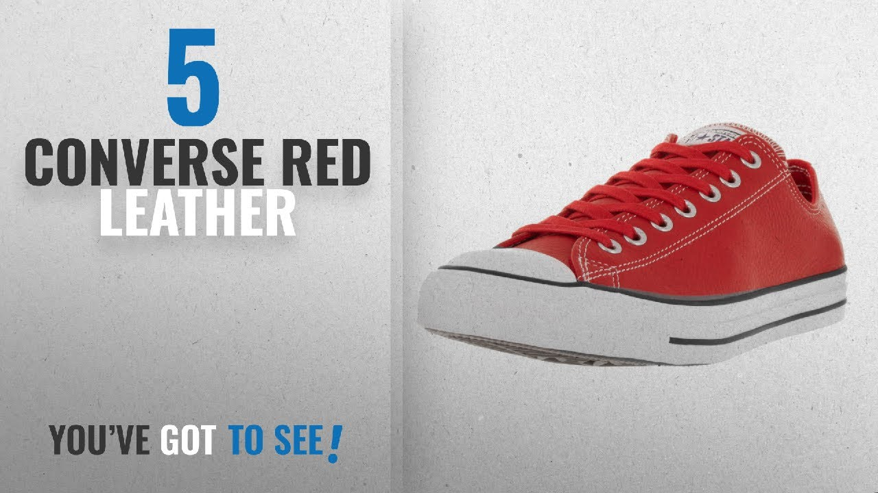 40febbe4847f0d Top 5 Converse Red Leather  2018   Converse Unisex Chuck Taylor All ...